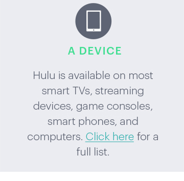 Supported Devices to Watch Hulu